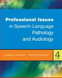 Professional Issues in Speech-Language Pathology and Audiology, Lubinski, Rosemary and Hudson, Melanie W., 1111309108