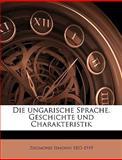 Die Ungarische Sprache Geschichte und Charakteristik, Zsigmond Simonyi, 1149339101