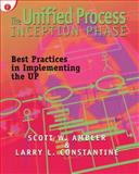 The Unified Process Inception Phase : Best Practices in Implementing the Up, Constantine, Larry, 1929629109