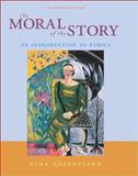 The Moral of the Story : An Introduction to Ethics, Rosenstand, Nina, 0767429109