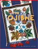 The Ojibwe, Michelle Levine, 0822559102