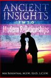 Ancient Insights into Modern Relationships, Mik Rosenthal, 0985159103