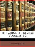 The Grinnell Review, College Grinnell College, 1147279101