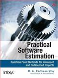 Practical Software Estimation : Function Point Methods for Insourced and Outsourced Projects, , 0321439104