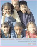 Understanding Children and Young People : Development from 5-18 Years, Lindon, Jennie, 0340939109