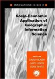 Socio-Economic Applications of Geographic Information Science, , 0415279100