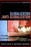 Globalization/Anti-Globalization : Beyond the Great Divide, Held, David and McGrew, Anthony, 0745639100