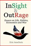 InSight and OutRage, Eric Anschutz, 1468199102