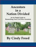 Ancestors in a Nation Divided, Cindy Freed, 1497429102