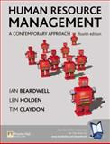 Human Resource Management : A Contemporary Approach, Beardwell, Ian and Holden, Len, 0273679112