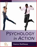 Psychology in Action, Huffman, Karen, 0470379111