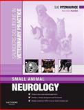Saunders Solutions in Veterinary Practice : Small Animal Neurology, Fitzmaurice, Sue, 0702029114