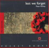 Lest We Forget : War Memorials, Ashley, Peter, 1850749116