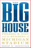 The Big House, Robert M. Soderstrom, 1932399119