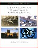 C Programming for Engineering and Computer Science, Tan, H. H. and D'Orazio, Tim B., 007016911X
