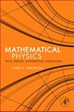 Mathematical Physics with Partial Differential Equations, Kirkwood, James, 0123869110