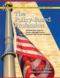 The Policy-Based Profession : An Introduction to Social Welfare Policy Analysis for Social Workers with Pearson EText -- Access Card Package, Popple, Philip R. and Leighninger, Leslie, 0133909115