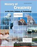 The History of Creativity in the Arts Science and Technology : 1500-Present Text, Strong, Brent, 0757569110