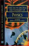 The Facts on File Dictionary of Physics, John Clarke, John Daintith, 0816039119
