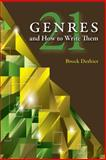 Twenty-One Genres and How to Write Them, Dethier, Brock, 0874219116