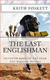 The Last Englishman, Keith Foskett, 1480169110