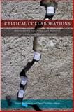 Critical Collaborations : Indigeneity, Diaspora, and Ecology in Canadian Literary Studies, , 1554589118
