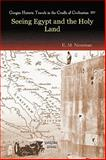 Seeing Egypt and the Holy Land, Newman, E. M., 1593339119