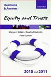 Equity and Trusts 2010 and 2011, Wilkie, Margaret and Malcolm, Rosalind, 0199579113