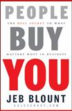 People Buy You, Jeb Blount, 0470599111
