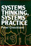 Systems Thinking, Systems Practice, Checkland, Peter B., 0471279110