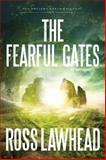 The Fearful Gates, Ross Lawhead, 1595549110