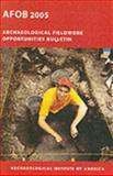 Archaeological Fieldwork Opportunities Bulletin, , 1931909113