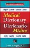 English-Spanish/Spanish-English Medical Dictionary 4E, Rogers, Glenn, 0071829113