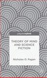 Theory of Mind and Science Fiction, Pagan, Nicholas O., 1137399112