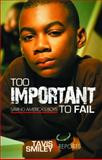 Too Important to Fail, Tavis Smiley, 1401939112