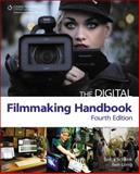 The Digital Filmmaking Handbook, Schenk, Sonja and Long, Ben, 1435459113