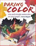 Daring Color, Ann Abgott, 1600619118