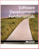 Software Development Fundamentals, Microsoft Official Academic Course Staff, 047088911X