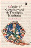 Anselm of Canterbury and His Theological Inheritance, Gasper, Giles E. M., 0754639118