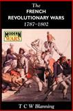 The French Revolutionary Wars, 1787-1802, Blanning, T. C. W., 0340569115