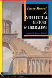 An Intellectual History of Liberalism, Manent, Pierre, 0691029113