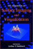 The Handbook of Surface Imaging and Visualization, Hubbard, Arthur T., 0849389119