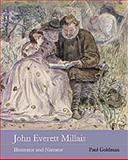 John Everett Millais : Illustrator and Narrator, Goldman, Paul, 0853319111
