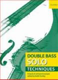 Double Bass Solo Techniques : A Book of Orchestral Excerpts, , 0193359111
