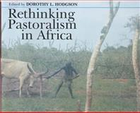 Rethinking Pastoralism in Africa 9780852559116