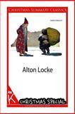 Alton Locke [Christmas Summary Classics], Charles Kingsley, 1494459116