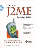 Core J2ME Technology and MIDP, Muchow, John W., 0130669113