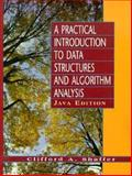 Practical Introduction to Data Structures and Algorithms : Java Edition, Shaffer, Clifford A., 0136609112