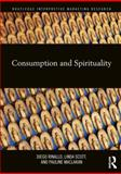 Consumption and Spirituality, , 0415889111