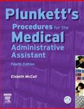 Plunkett's Procedures for the Medical Administrative Assistant, Plunkett, Lorna and McCall, Elsbeth, 0779699114